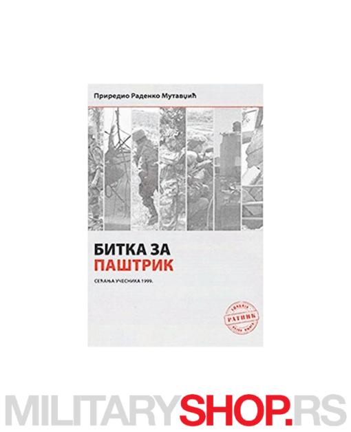 Bitka za Paštrik sećanje učesnika 1999.