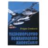 Vazuhoplovno bombardersko naoružanje Dragan Cvetković