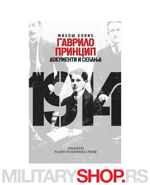 Gavrilo Princip - dokumenti i sećanja