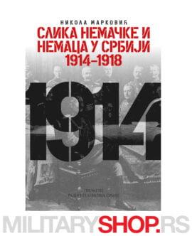 Slike Nemačke i Nemaca u Srbiji 1914-1918