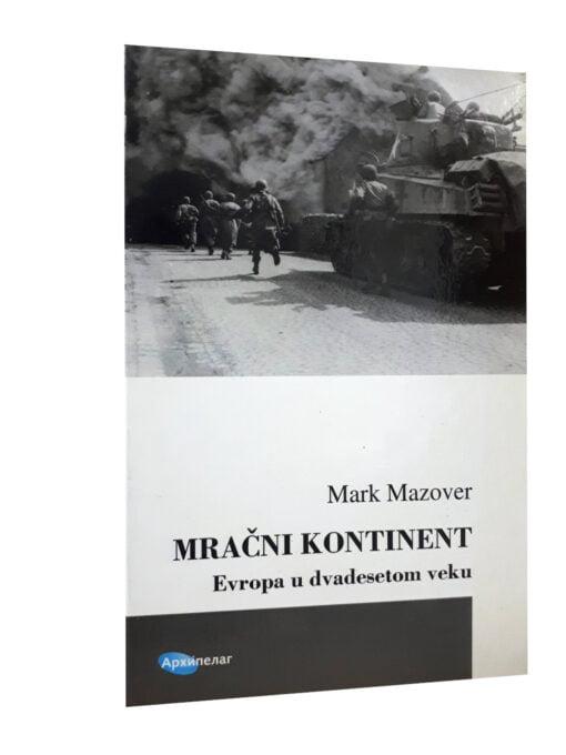 Mračni kontinent – Mark Mazover